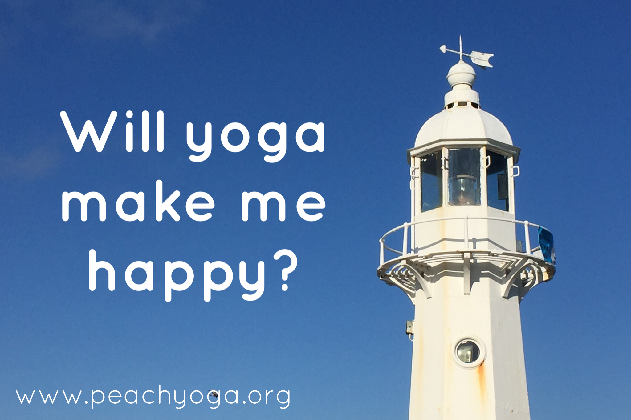 Will yoga make me happy? | Peach Yoga